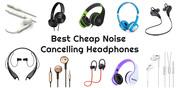10 Best Cheap Noise Cancelling Headphones | The Headphone World