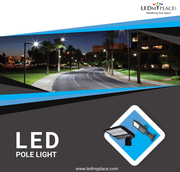 Save More by Using LED Pole Lights